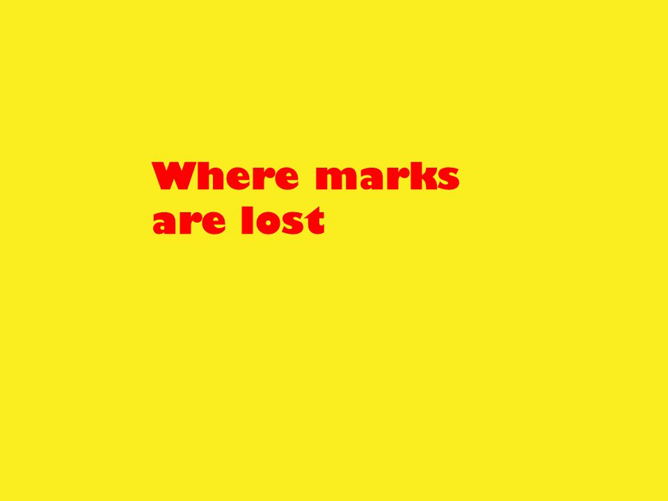 Where marks are lost