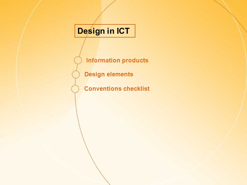 Design in ICT Information products Design elements Conventions checklist