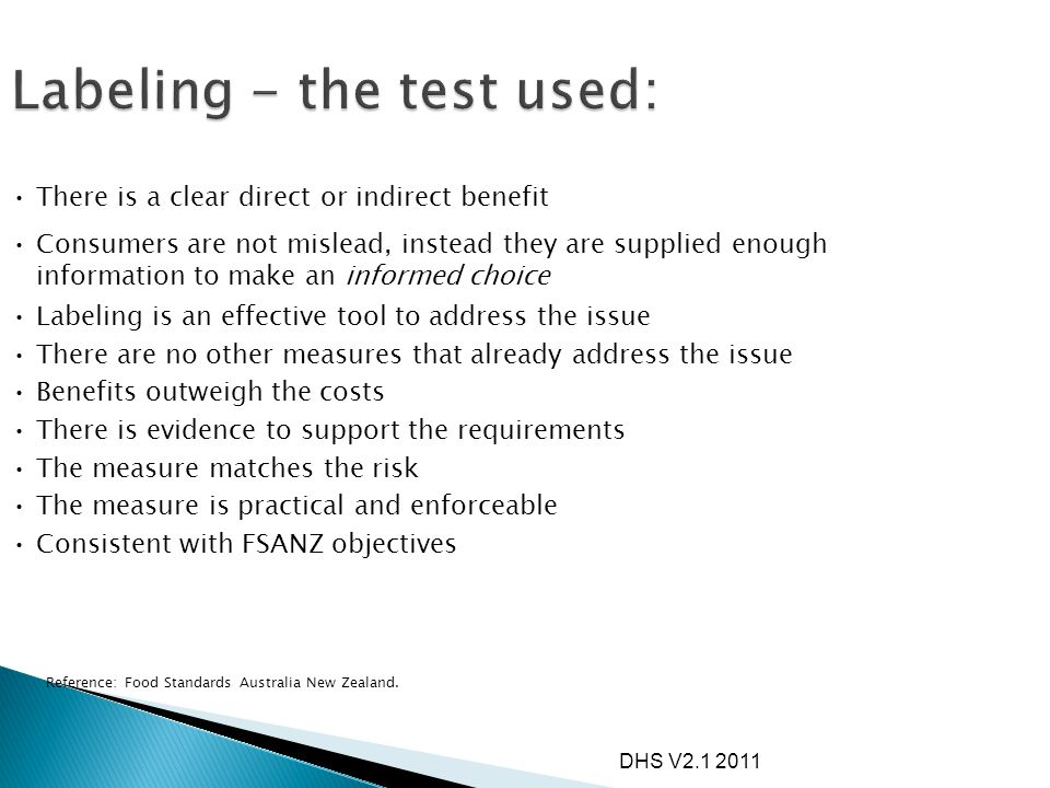 DHS V2.1 2011 There is a clear direct or indirect benefit Consumers are not mislead, instead they are supplied enough information to make an informed
