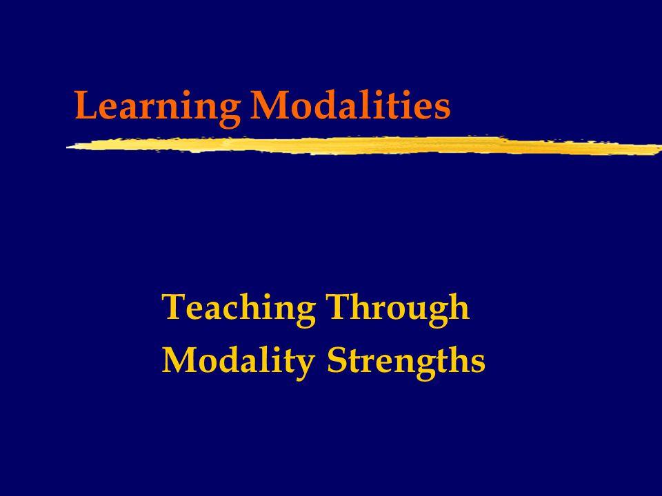 Learning Modalities Teaching Through Modality Strengths