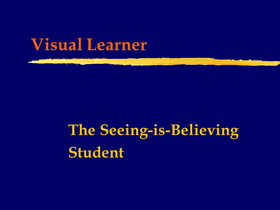 Learning Styles Testing/Assessment Needs  Performance based  Project oriented  Show or demonstrate what student has learned  Application level -- prefers to show how to do something