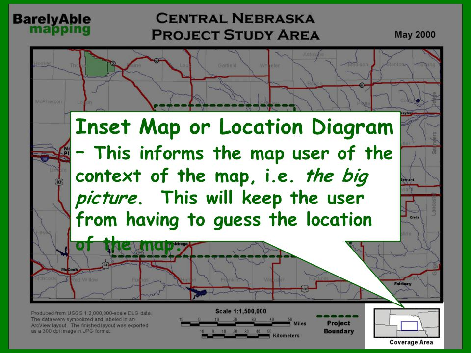 Inset Map or Location Diagram – This informs the map user of the context of the map, i.e. the big picture. This will keep the user from having to gues