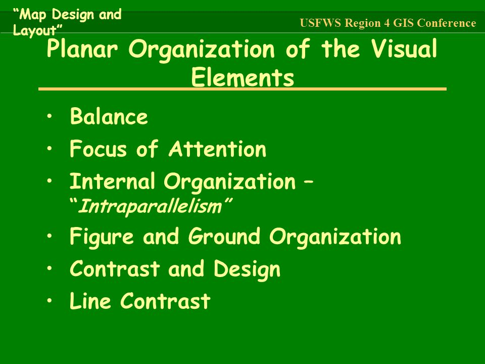 "Balance Focus of Attention Internal Organization – ""Intraparallelism"" Figure and Ground Organization Contrast and Design Line Contrast Planar Organiza"