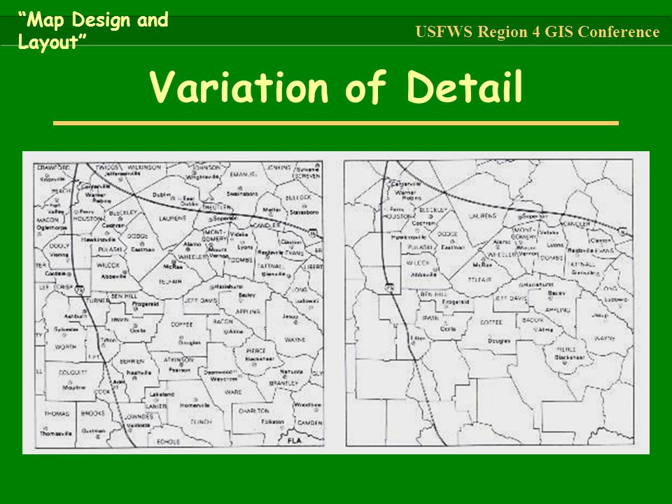 """Variation of Detail """"Map Design and Layout"""" USFWS Region 4 GIS Conference"""