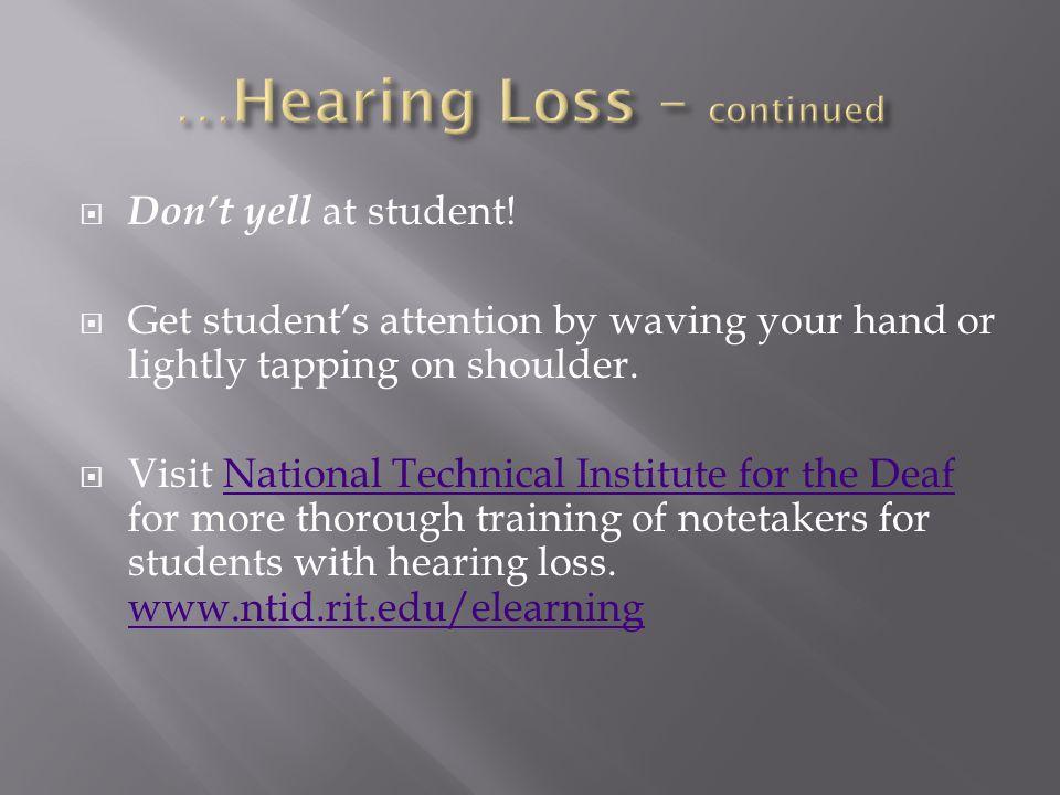  Don't yell at student.
