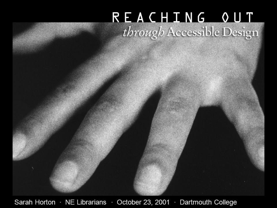 Sarah Horton · NE Librarians · October 23, 2001 · Dartmouth College