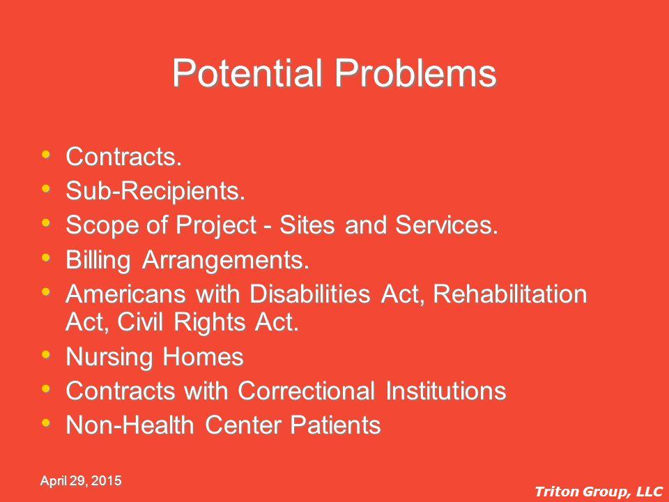 April 29, 2015 Potential Problems Contracts. Sub-Recipients.