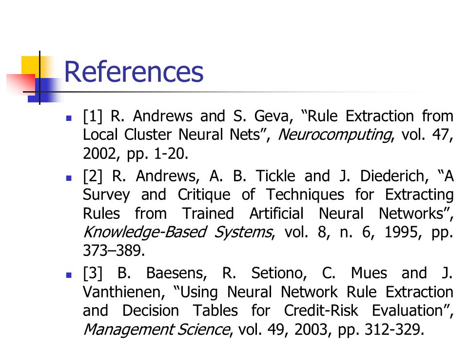 References [1] R. Andrews and S.