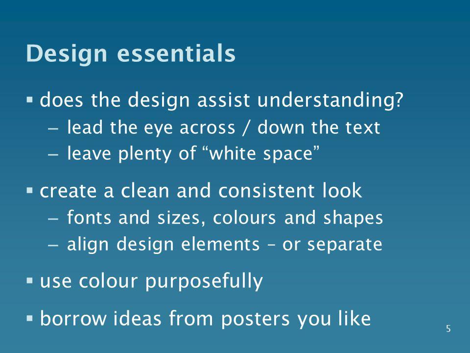 5 Design essentials  does the design assist understanding.