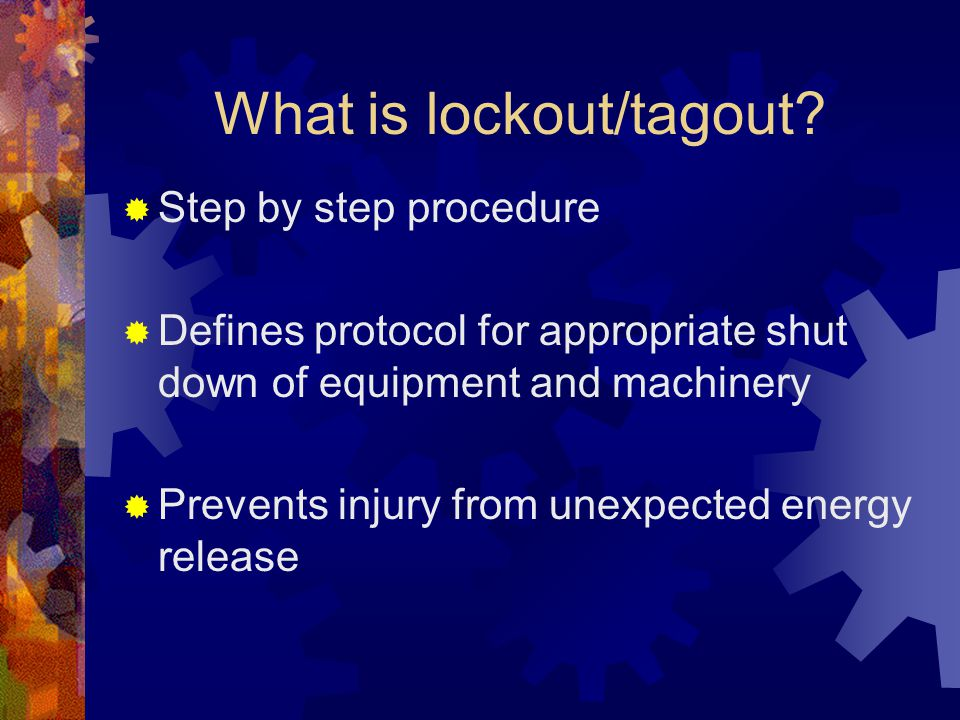 What is lockout/tagout.