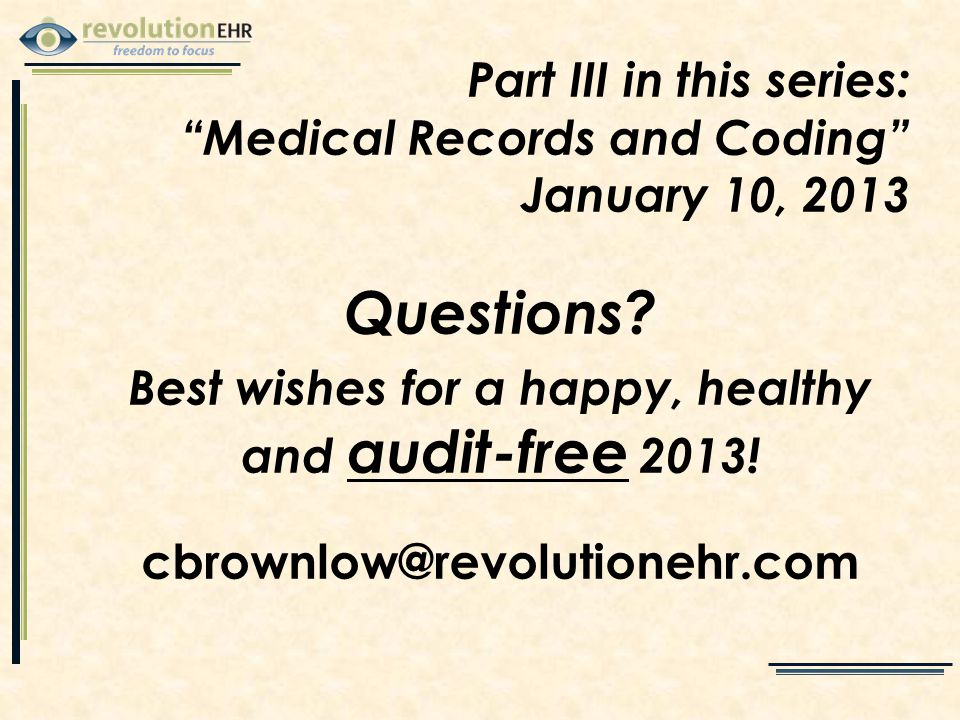 Questions. Best wishes for a happy, healthy and audit-free 2013.