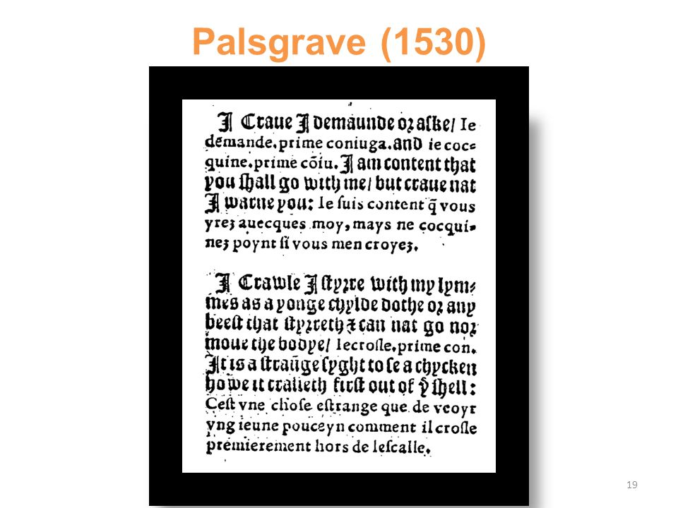 Palsgrave (1530) 19