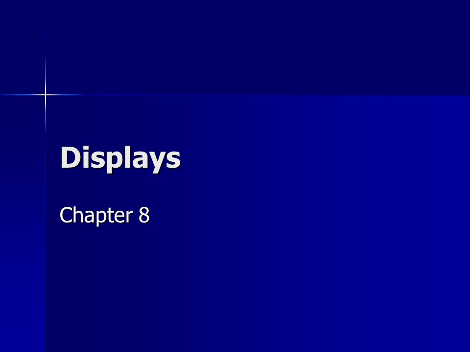 Displays Chapter 8