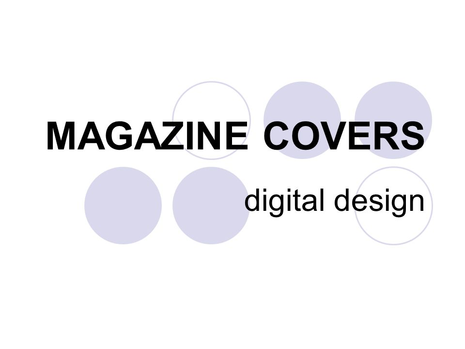 MAGAZINE COVERS digital design