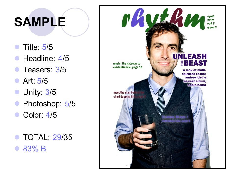 SAMPLE Title: 5/5 Headline: 4/5 Teasers: 3/5 Art: 5/5 Unity: 3/5 Photoshop: 5/5 Color: 4/5 TOTAL: 29/35 83% B