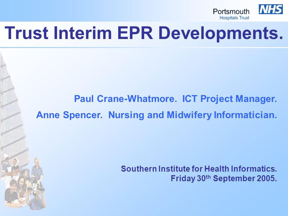 Trust Interim EPR Developments. Paul Crane-Whatmore.