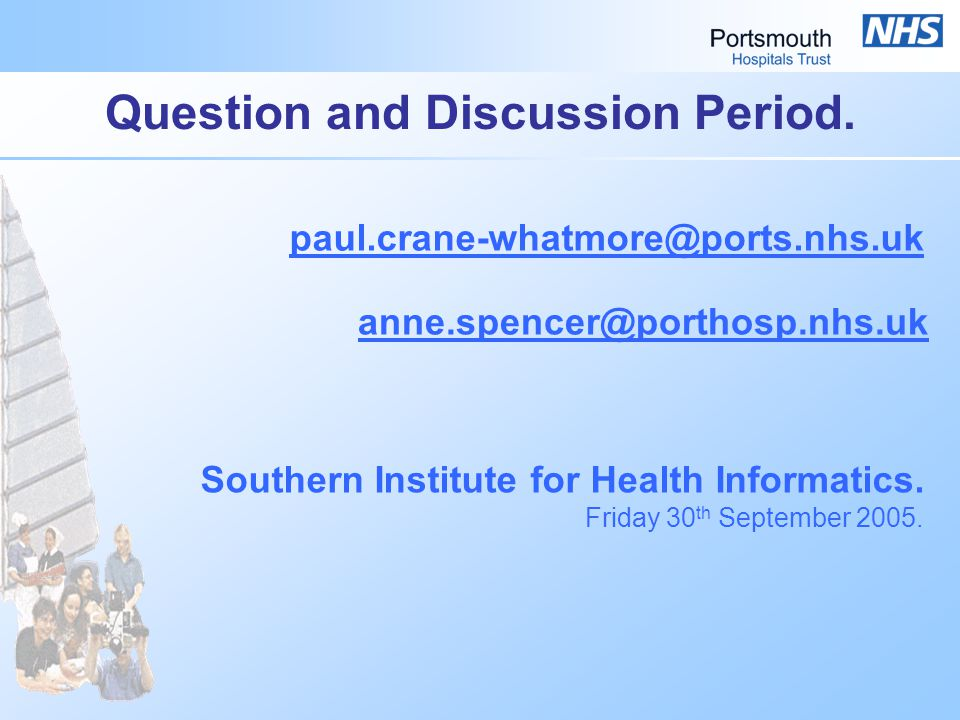 Question and Discussion Period. Southern Institute for Health Informatics.