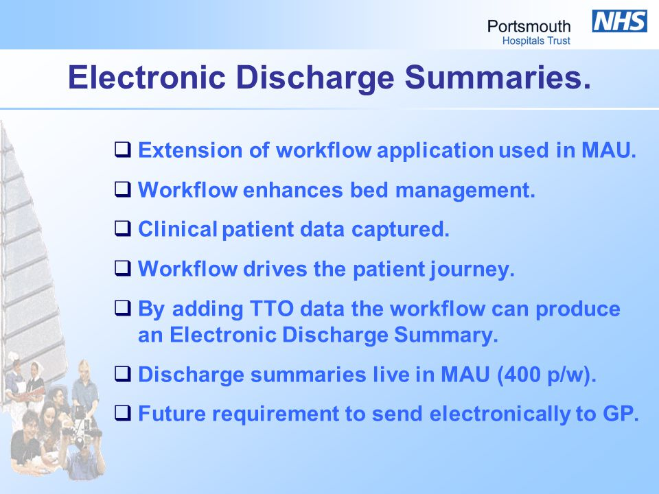 Electronic Discharge Summaries.  Extension of workflow application used in MAU.