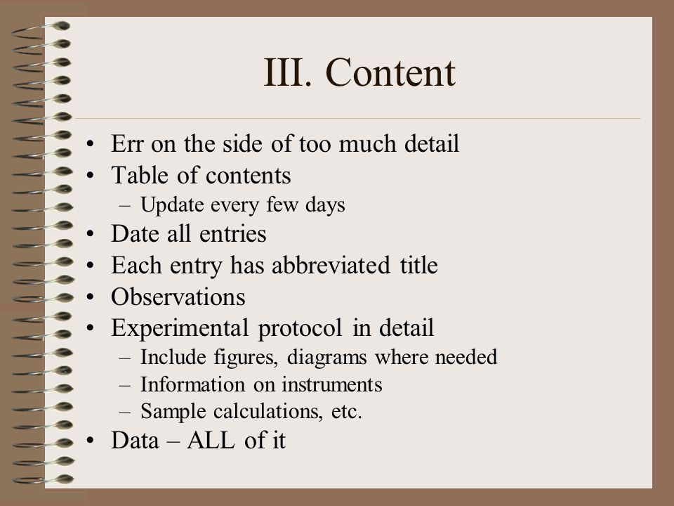 III.Content Data –Ways to put in data: Narrative form Repetitive data.
