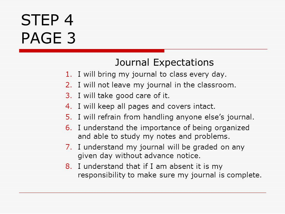 Journal Expectations 1.I will bring my journal to class every day.