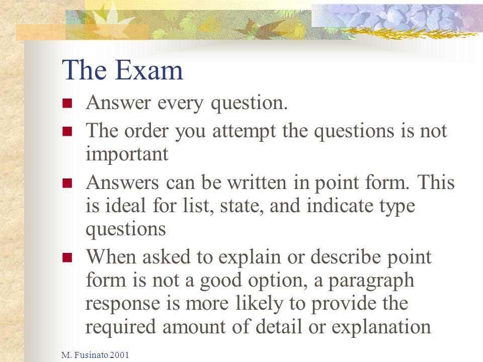 M. Fusinato 2001 The Exam Answer every question.