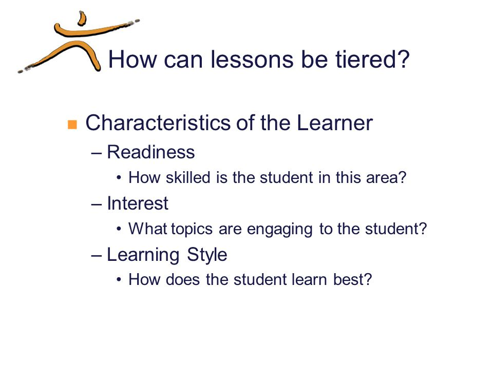 How can lessons be tiered.