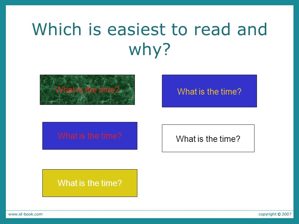 Which is easiest to read and why What is the time