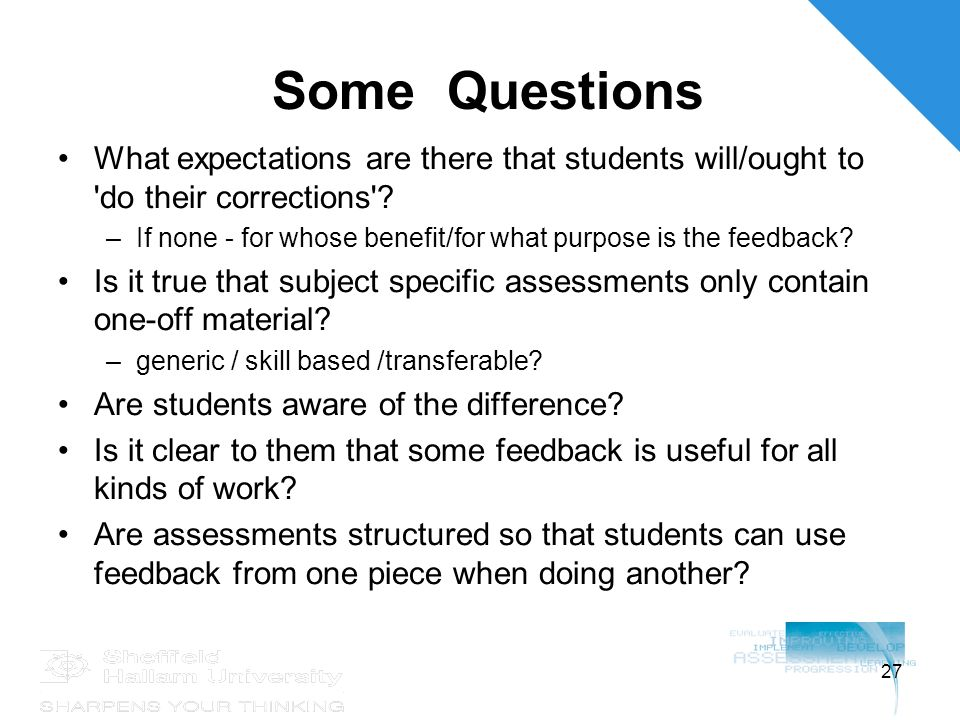 27 Some Questions What expectations are there that students will/ought to do their corrections .