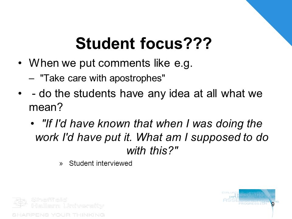 9 Student focus??.When we put comments like e.g.