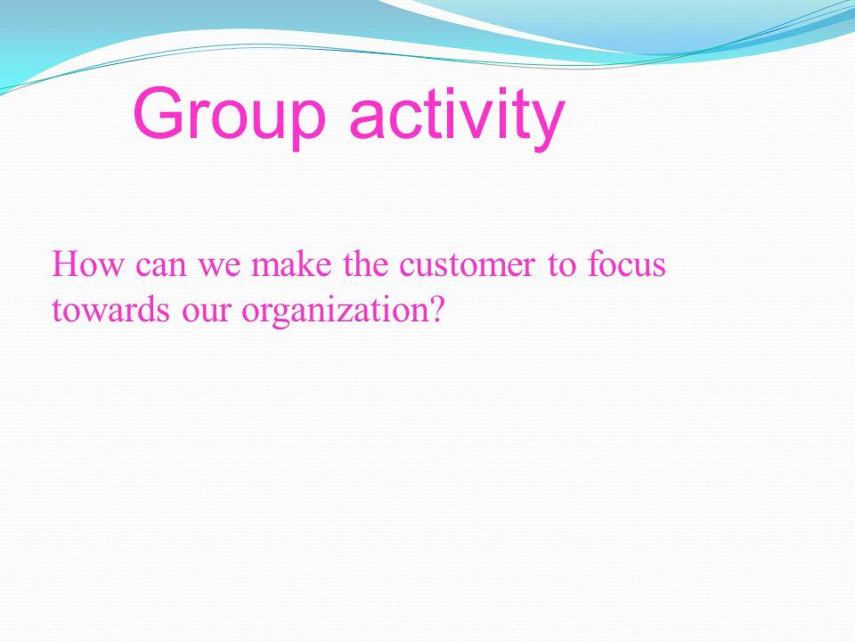 Customer Focus Understands the customer's needs.Meet the customer's requirements.