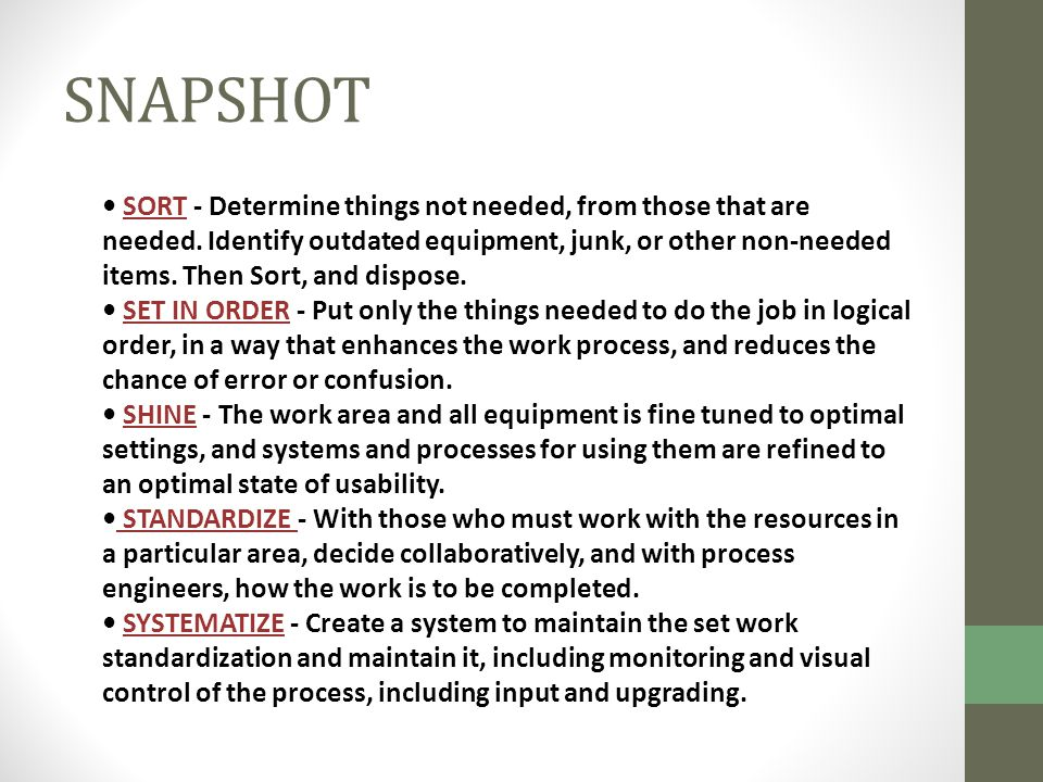 SNAPSHOT SORT - Determine things not needed, from those that are needed.