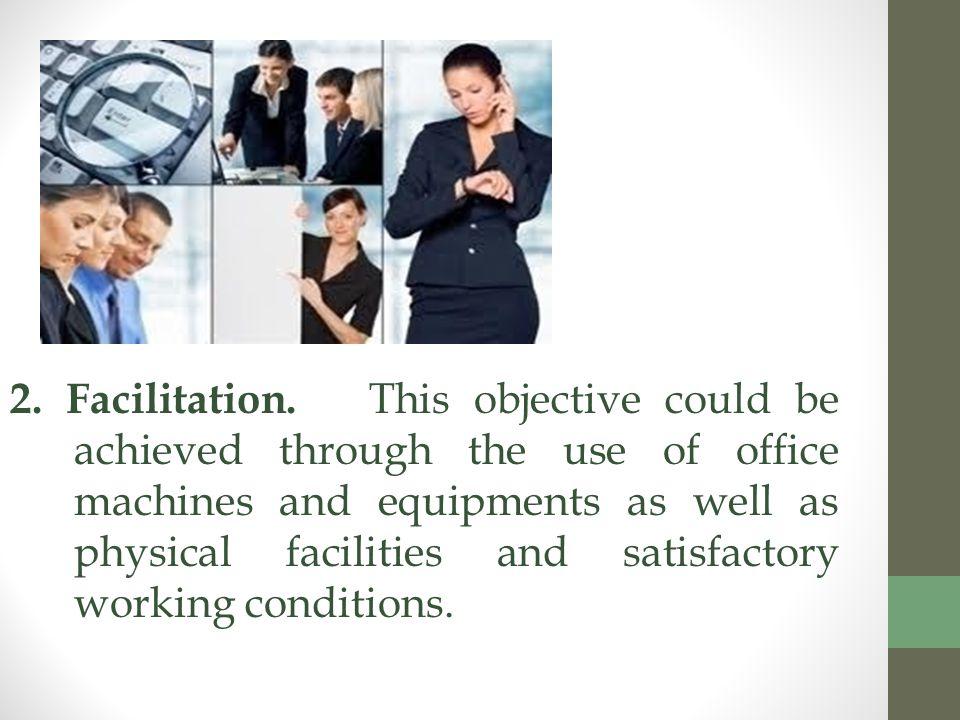 2. Facilitation.
