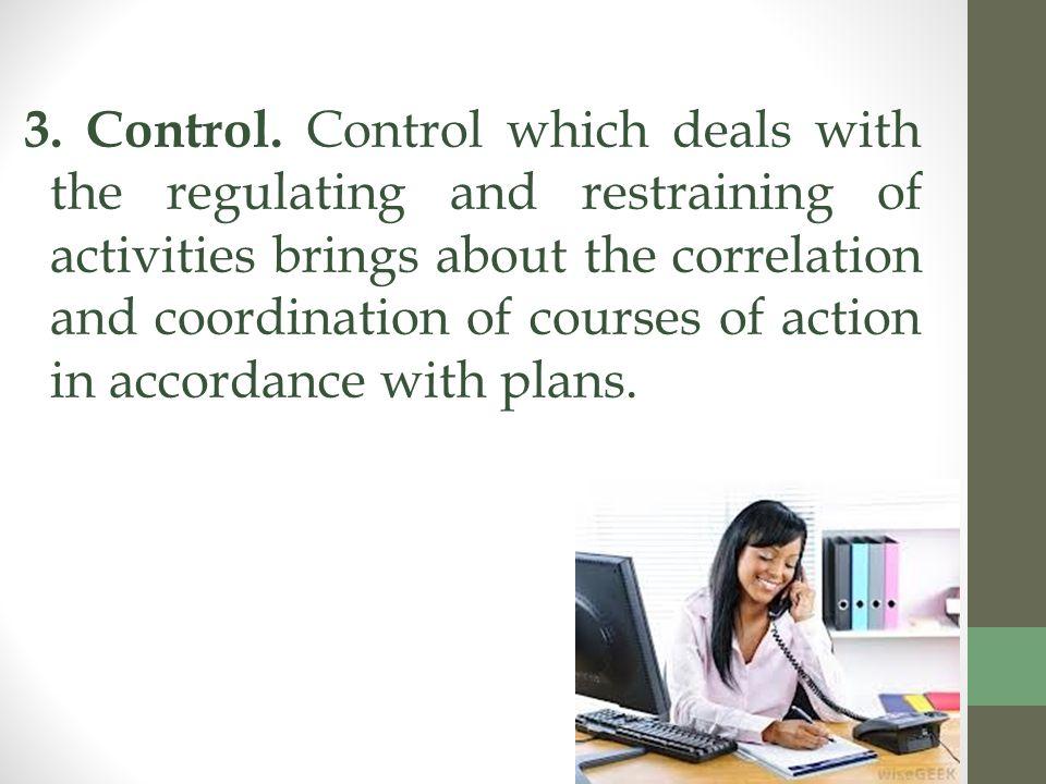 3. Control.