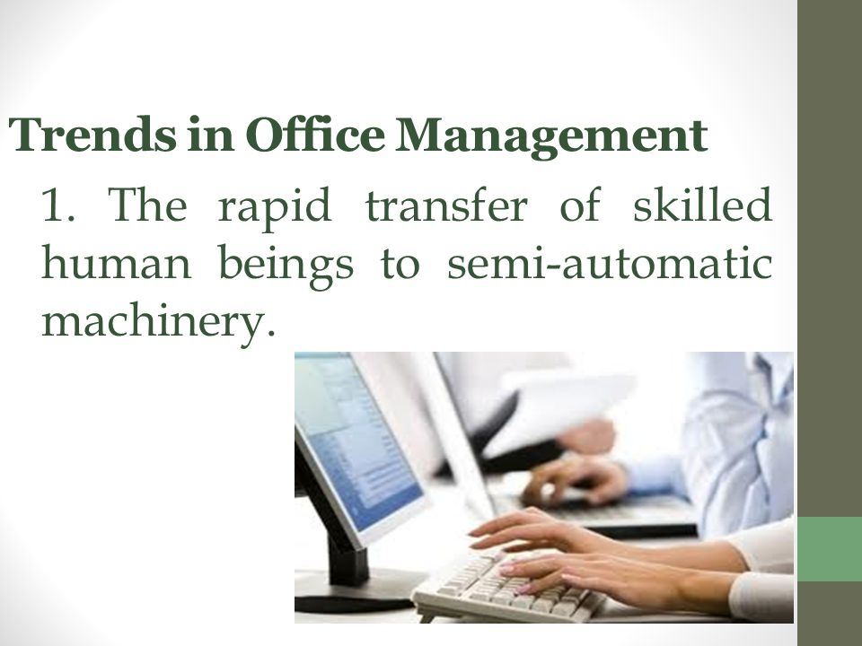 Trends in Office Management 1.