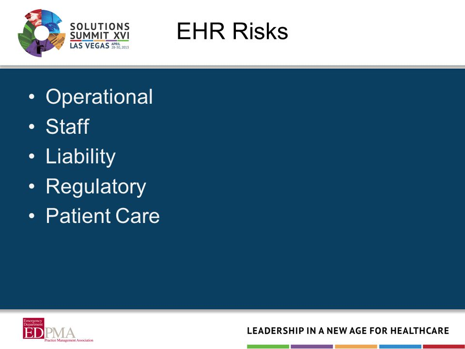 Operational Staff Liability Regulatory Patient Care EHR Risks