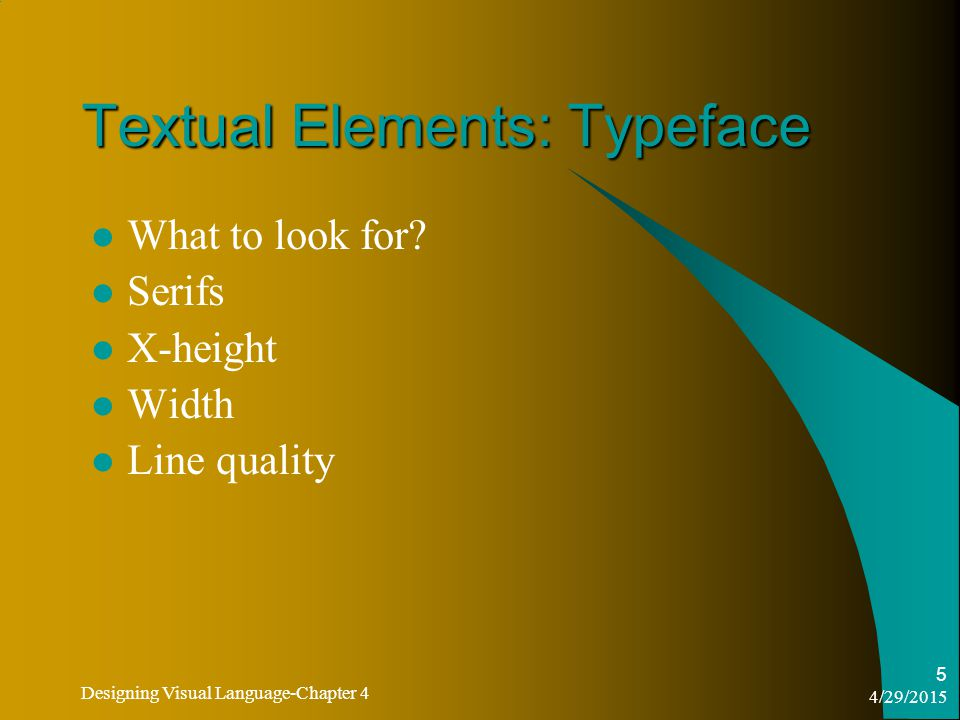 4/29/2015 Designing Visual Language-Chapter 4 16 Type Size and Space 8Type size also affects horizontal space.
