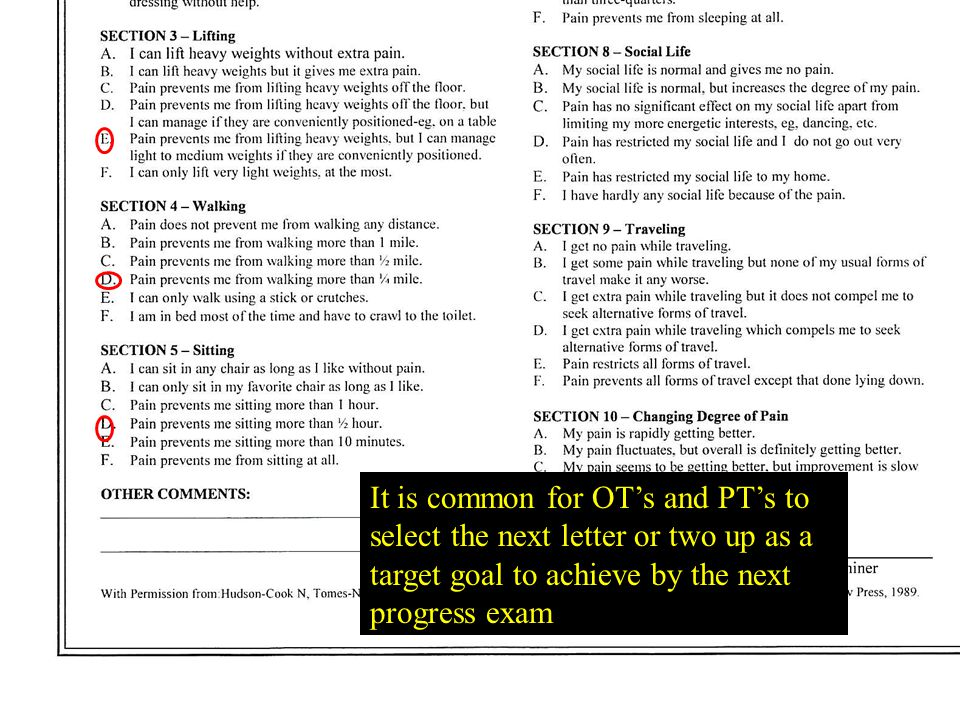 It is common for OT's and PT's to select the next letter or two up as a target goal to achieve by the next progress exam