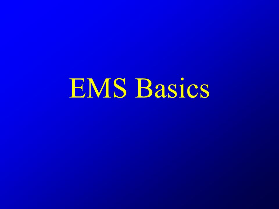 EMS Basics