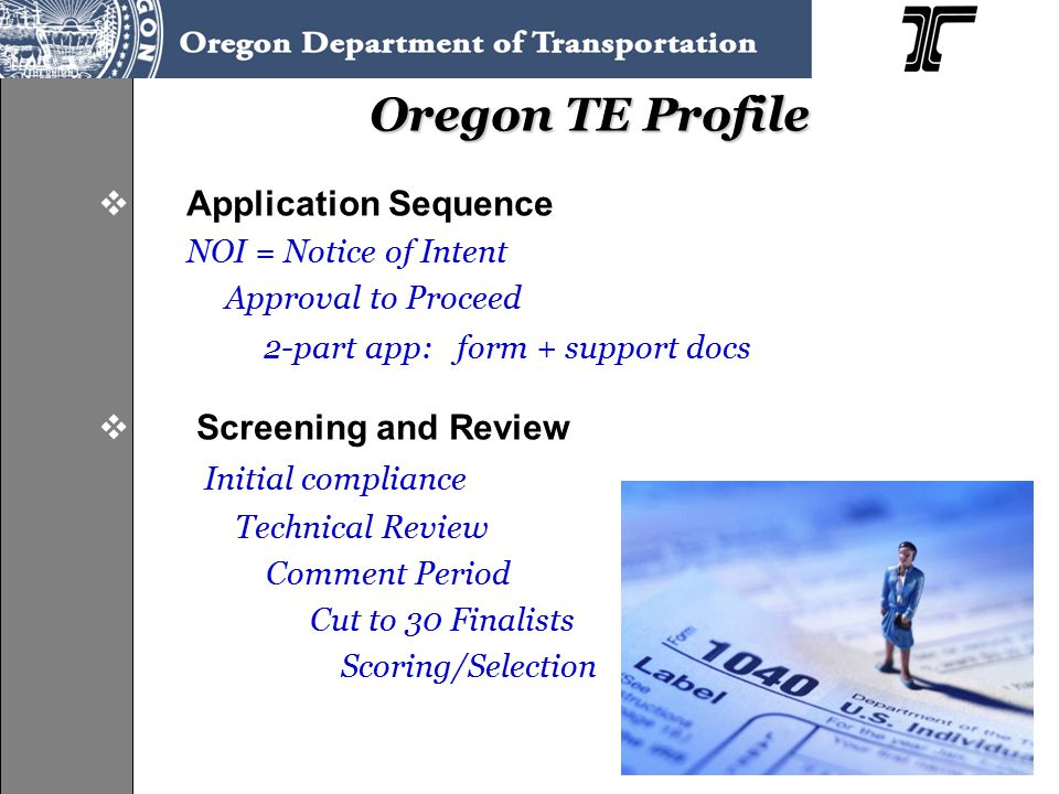  Application Sequence NOI = Notice of Intent Approval to Proceed 2-part app: form + support docs  Screening and Review Initial compliance Technical Review Comment Period Cut to 30 Finalists Scoring/Selection
