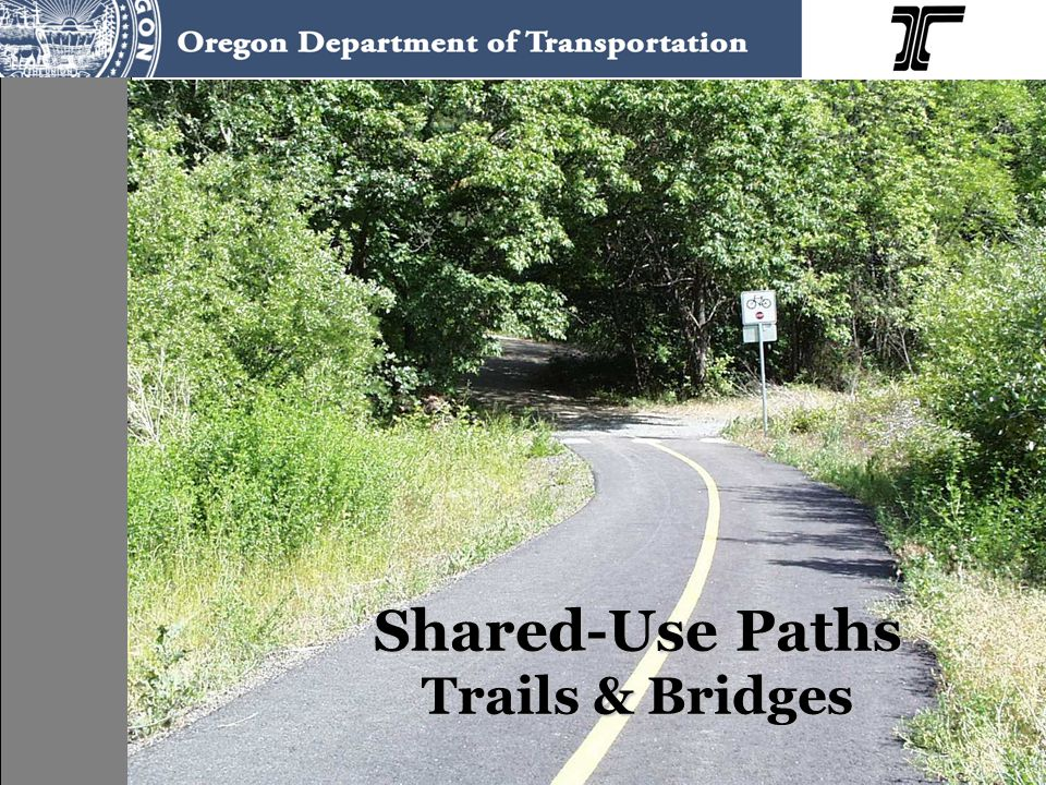 Shared-Use Paths Trails & Bridges