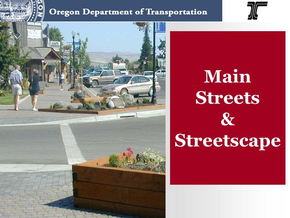 Main Streets & Streetscape
