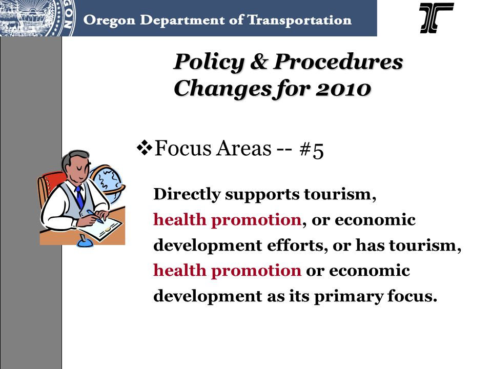  Focus Areas -- #5 Directly supports tourism, health promotion, or economic development efforts, or has tourism, health promotion or economic develop