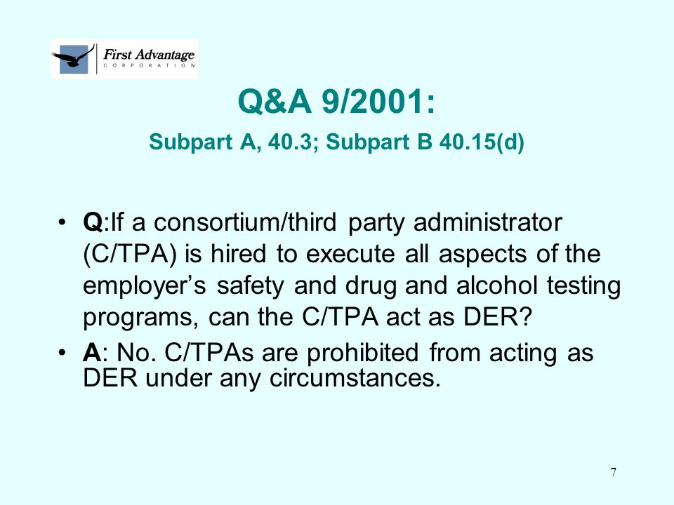 18 Q&A 9/2001: Subpart F, 40.73; Subpart I, 40.193 Q: What is the preferred method for the collector to get the MRO CCF to the MRO.