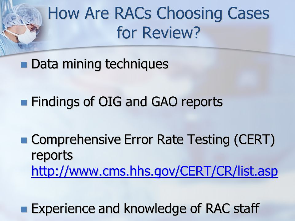 How Are RACs Choosing Cases for Review.