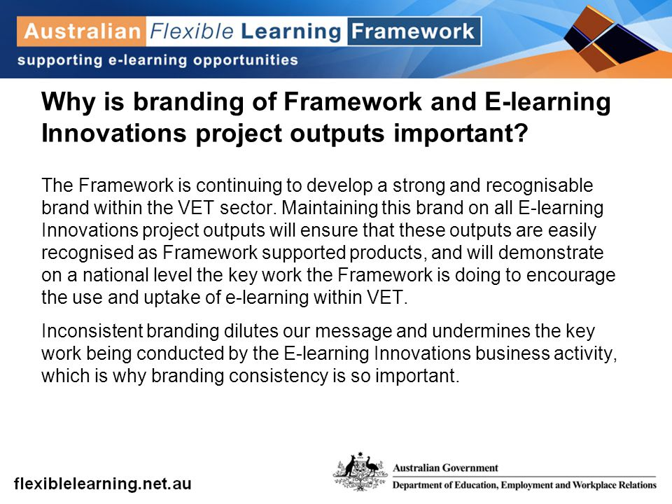 Why is branding of Framework and E-learning Innovations project outputs important.