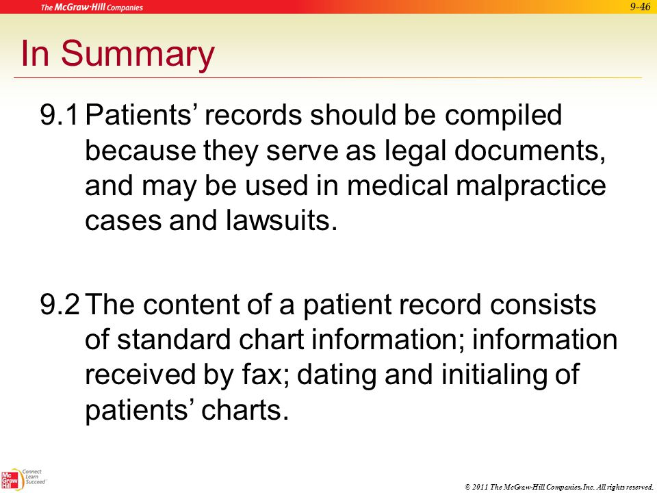 © 2011 The McGraw-Hill Companies, Inc. All rights reserved. 9-45 Apply Your Knowledge The medical assistant receives a fax transmittal authorizing tra