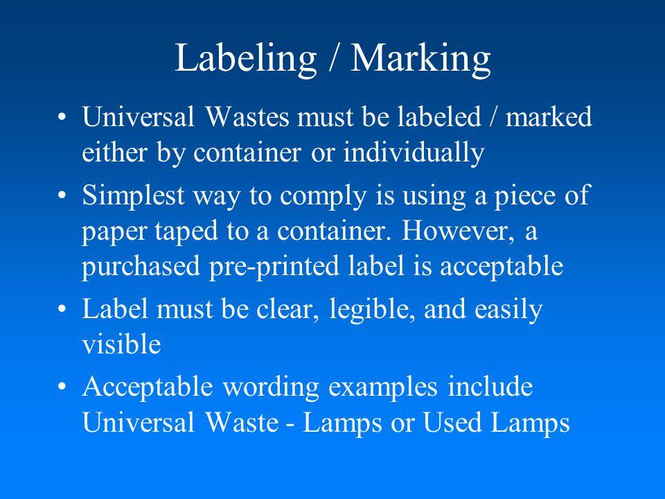 Universal Waste - Consumer Electronics not properly marked