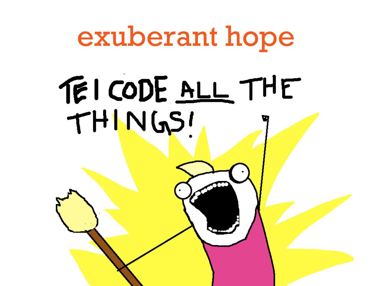 exuberant hope