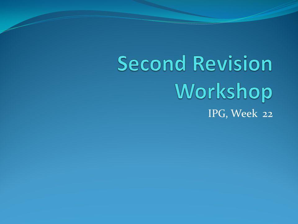 IPG, Week 22