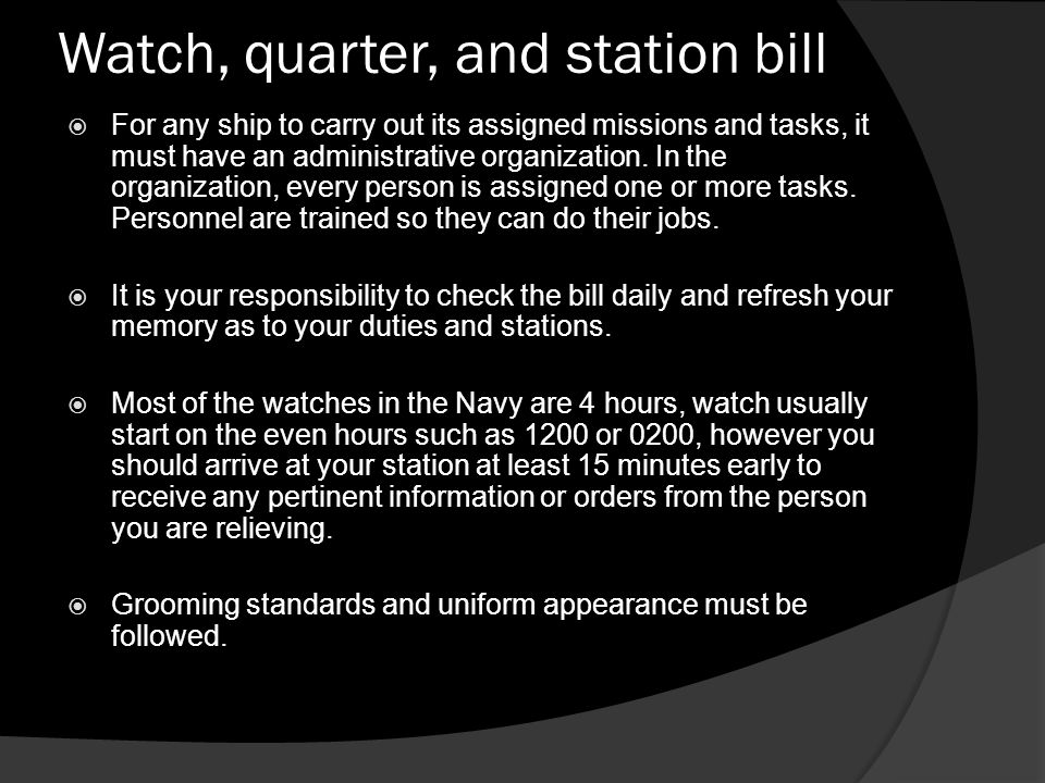  Regardless of the watch you stand, observe proper military bearing.